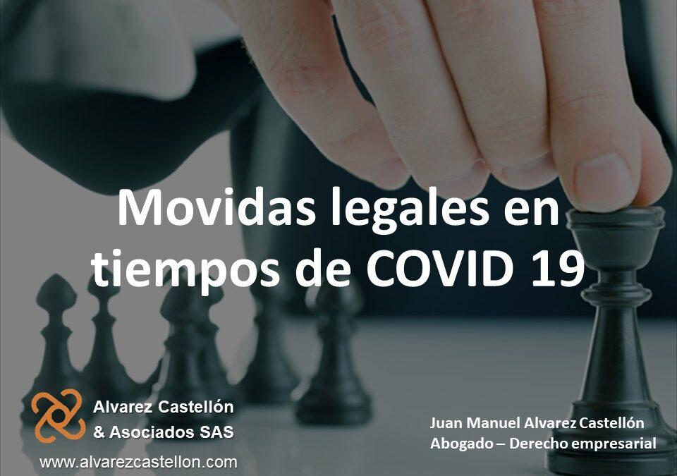 Movidas legales en tiempos de COVID 19